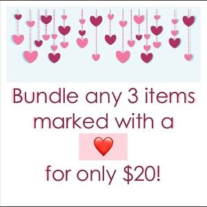BUNDLE ANY THREE ♥️ FOR $20
